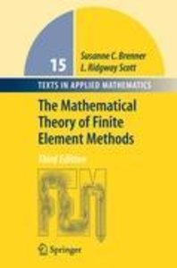 The Mathematical Theory of Finite Element Methods