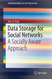 Data Storage for Social Networks