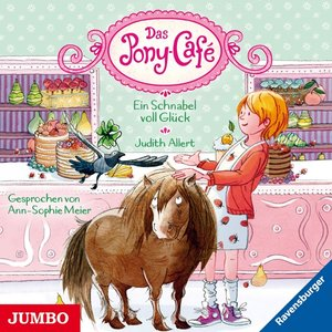 Das Pony-Cafe (3).Ein Schnabel Voll Glück