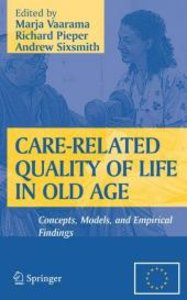 Care-Related Quality of Life in Old Age