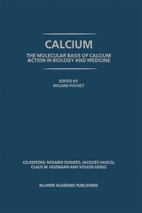 Calcium: The molecular basis of calcium action in biology and me