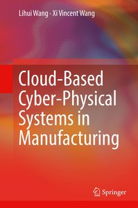 Cloud-Based Cyber-Physical Systems in Manufacturing