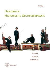 Handbuch historische Orchesterpraxis