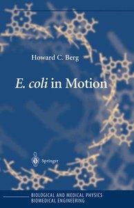 E. coli in Motion