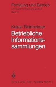 Betriebliche Informationssammlungen