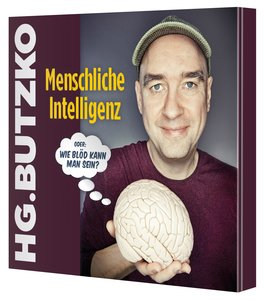 """Menschliche Intelligenz oder """"Wie blöd kann man sein"""""""