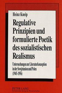 Regulative Prinzipien und formulierte Poetik des sozialistischen
