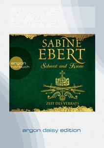 Schwert und Krone - Zeit des Verrats (DAISY Edition)