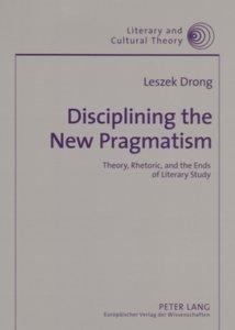 Disciplining the New Pragmatism