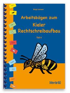 Arbeitsbögen zum Kieler Rechtschreibaufbau. Teil 4