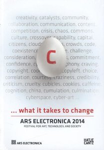 Ars Electronica 2014. Festival für Kunst, Technologie und Gesell