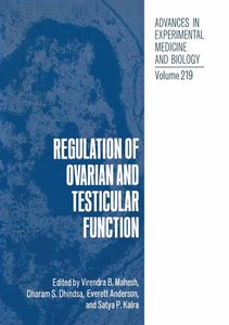 Regulation of Ovarian and Testicular Function