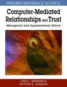 Computer-Mediated Relationships and Trust: Managerial and Organi