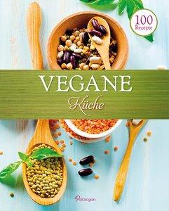 100 Rezepte - Vegane Küche