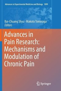 Advances in Pain Research: Mechanisms and Modulation of Chronic