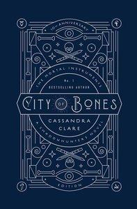 The Mortal Instruments 01. City of Bones: 10th Anniversary Editi