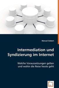 Intermediation und Syndizierung im Internet