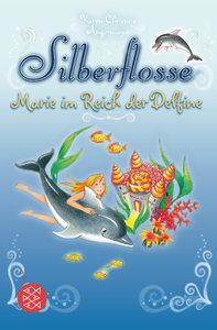 Silberflosse - Marie im Reich der Delfine