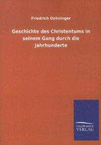Geschichte des Christentums in seinem Gang durch die Jahrhundert