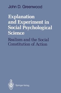 Explanation and Experiment in Social Psychological Science