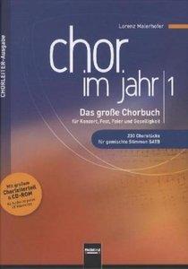Chor im Jahr 1. Chorleiterausgabe inkl. CD-ROM
