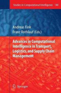 Advances in Computational Intelligence in Transport, Logistics,