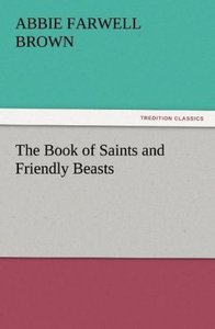 The Book of Saints and Friendly Beasts