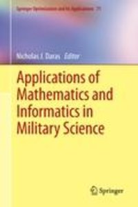 Applications of Mathematics and Informatics in Military Science