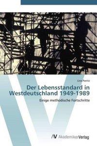 Der Lebensstandard in Westdeutschland 1949-1989
