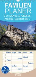 Von Mayas und Azteken - Mexiko, Guatemala und Honduras - Famili