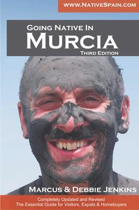 Going Native in Murcia 3rd Edition