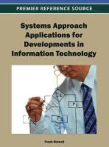 Systems Approach Applications for Developments in Information Te