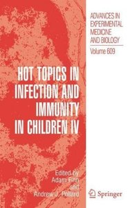 Hot Topics in Infection and Immunity in Children IV