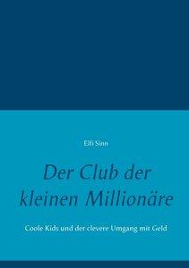 Der Club der kleinen Millionäre