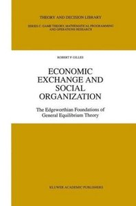 Economic Exchange and Social Organization