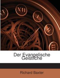 Der Evangelische Geistliche: Ermahnungen An Prediger ......