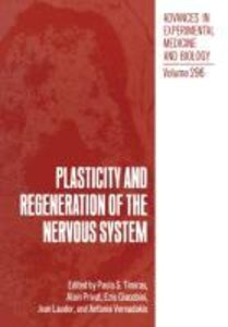 Plasticity and Regeneration of the Nervous System