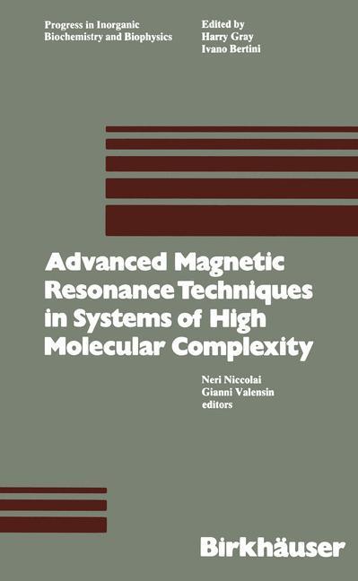 Advanced Magnetic Resonance Techniques in Systems of High Molecu - zum Schließen ins Bild klicken
