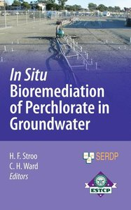 In Situ Bioremediation of Perchlorate in Groundwater
