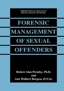 Forensic Management of Sexual Offenders
