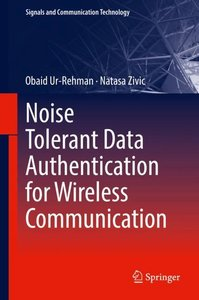 Noise Tolerant Data Authentication for Wireless Communication