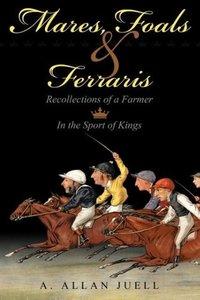 Mares, Foals & Ferraris