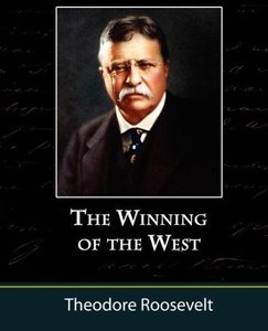 The Winning of the West, Volume One from the Alleghanies to the
