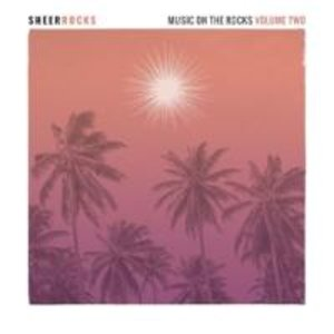 Sheer Rocks-Music On The Rocks Vol.2