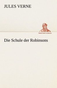 Die Schule der Robinsons