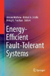 Energy-Efficient Fault-Tolerant Systems
