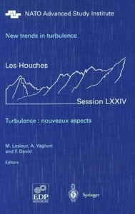 New trends in turbulence. Turbulence: nouveaux aspects