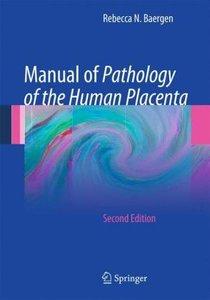 Manual of Pathology of the Human Placenta