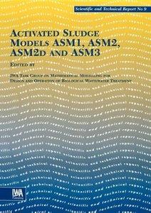 Activated Sludge Models Asm1, Asm2, Asm2d and Asm3