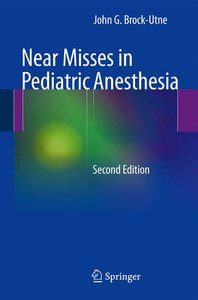 Near Misses in Pediatric Anesthesia